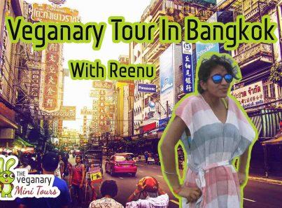 Vegan Tour To Bangkok, Thailand