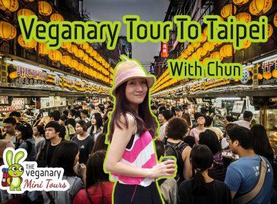 Vegan Tour to Taipei, taiwan